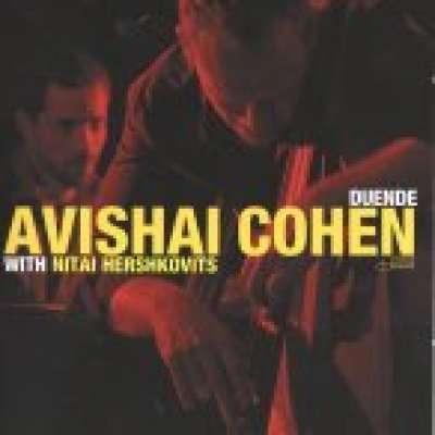 Duende, Avishai Cohen With Nitai Hershkovits
