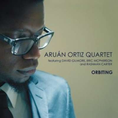 Orbiting, Aruan Ortiz Quartet