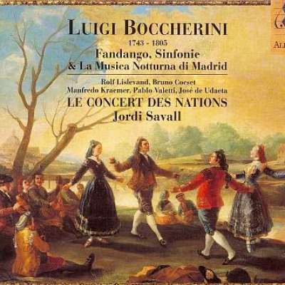 Boccherini: Fandango, Sinfonie and La Musica Notturna Di Madrid, Jordi Savall