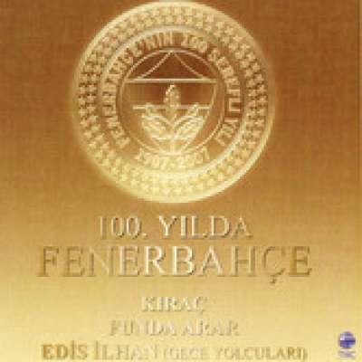 100. Yılda Fenerbahçe