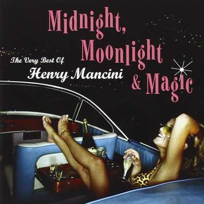 Midnight Moonlight and Magic: The Very Best of Henry Mancini