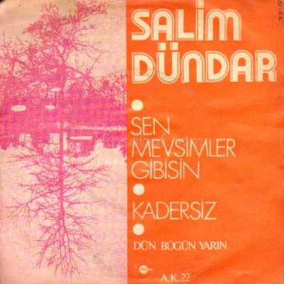 SEN MEVSİMLER GİBİSİN / KADERSİZ