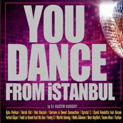 You Dance From Istanbul