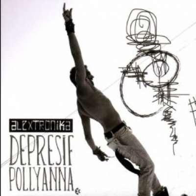 Alextronika / Depresif Pollyanna