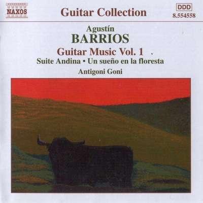 Barrios: Guitar Music, Vol. 1