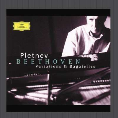 Beethoven: Variations and Bagatelles, Pletnev