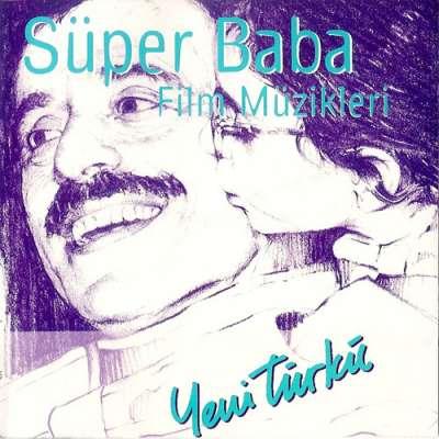 Süper Baba - Film Müzikleri