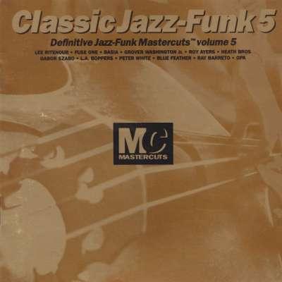 Mastercuts Classic Jazz Funk, Vol. 5