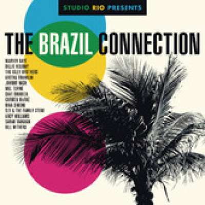 Studio Rio Presents The Brazil Connection
