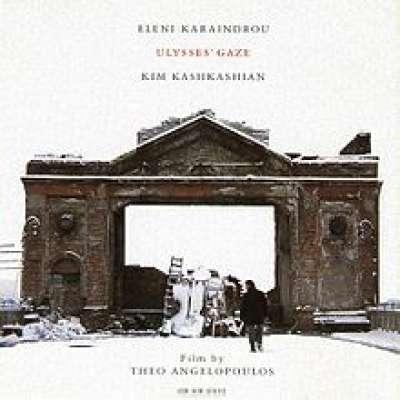 Eleni Karaindrou: Ulysses' Gaze (Soundtrack)