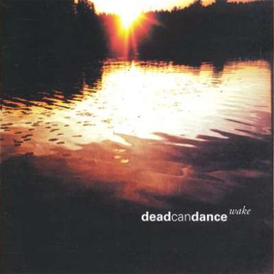 Wake, Dead Can Dance