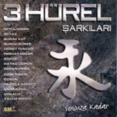 3 Hürel Şarkıları - Sonsuza Kadar