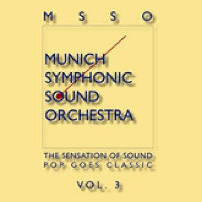 Pop Goes Classic Vol.3, MSSO Munich Symphonic Sound Orchestra
