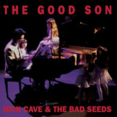 The Good Son, Nick Cave, The Bad Seeds
