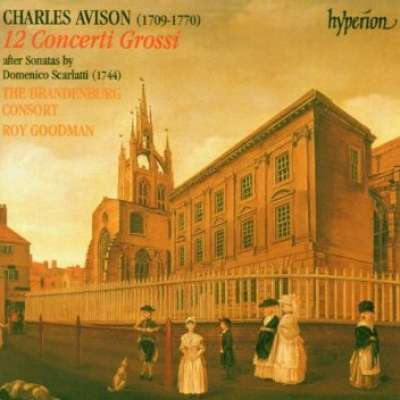 AVISON: 12 CONCERTI GROSSI AFTER SONATAS BY DOMENICO SCARLATTI
