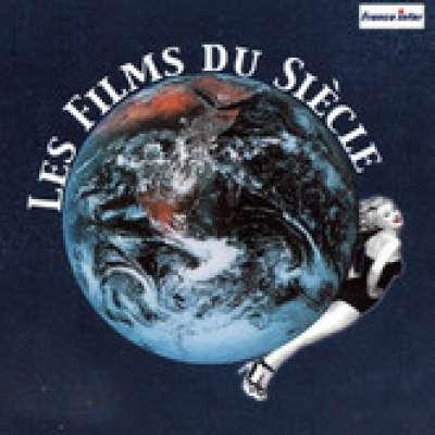 Les Films du Siecle (Les 40 Plus Belles Musiques de Film)