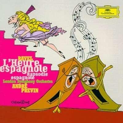 Ravel - L'Heure Espagnole, Rapsodie Espagnole