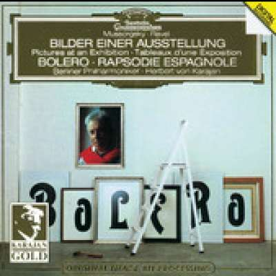 Ravel: Boléro, Rapsodie espagnole - Mussorgsky: Pictures at an Exhibition