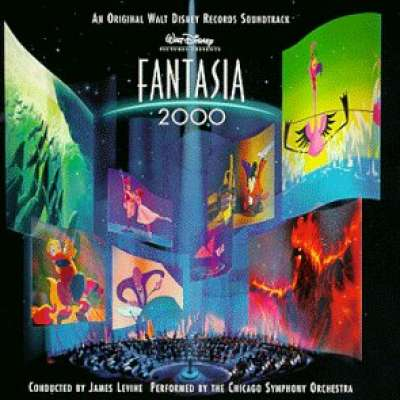 Fantasia 2000( An Original Walt Disney Records Soundtrack)