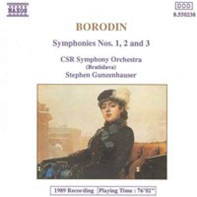 Borodin: Symphonies Nos. 1, 2 and 3, Stephen Gunzenhauser / Czechoslovak Radio Symphony Orchestra (Bratislava)