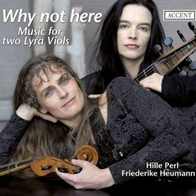 WHY NOT HERE (MUSIC FOR TWO LYRA VIOLS)