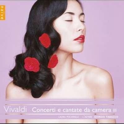 Vivaldi, Laura Polverelli, L'Astree, Giorgio Tabacco - Concerti E Cantate Da Camera