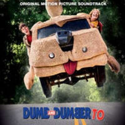 DUMB AND DUMBER TO (SOUNDTRACK)