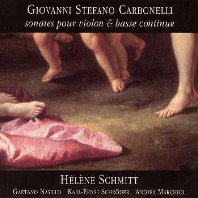 Giovanni Stefano Carbonelli: Sonates Pour Violon Et Basse Continue