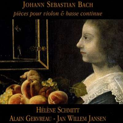 JOHANN SEBASTIAN BACH: PIECES POUR VIOLON AND BASSE CONTINUE