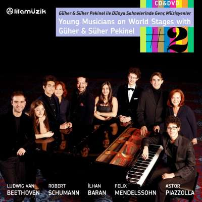 Young Musicians On World Stages with Güher and Süher Pekinel 2