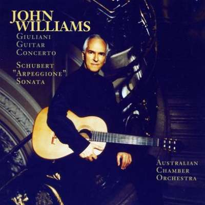 John Williams / Giulliani Guitar Concerto and Schubert (Arpeggione) Sonata