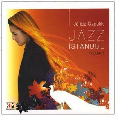 JAZZ İSTANBUL, VOLUME I