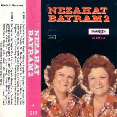 Nezahat Bayram - 2