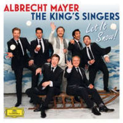Albrecht Mayer and The King's Singers / Let it Snow