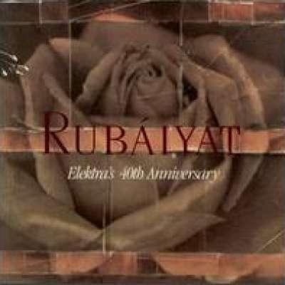 Rubaiyat: Elektra's 40th Anniversary