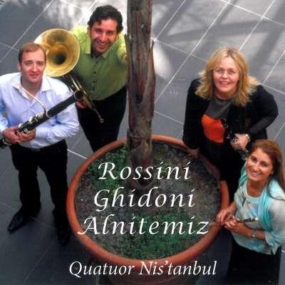 Rossini, Ghidoni, Alnitemiz, Quatour Nis'tanbul