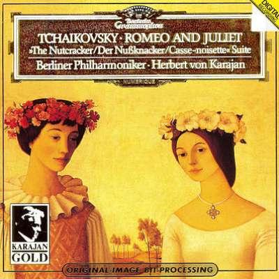 Tchaikovsky: Romeo - Juliet Overture, Nutcracker Suite