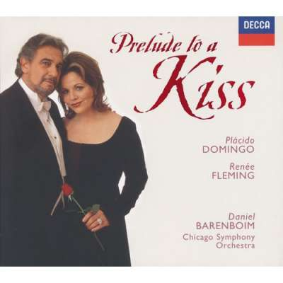 Prelude To A Kiss - Renée Fleming With Placido Domingo