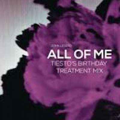 All of Me (Tiësto's Birthday Treatment Remix)