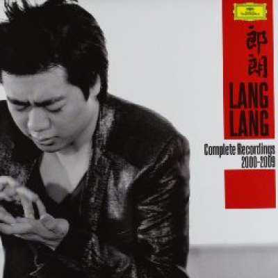 Lang Lang Complete Recordings 2000-2009