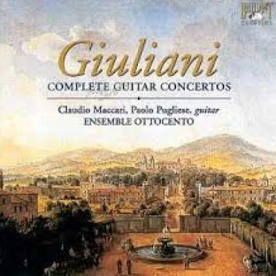 MAURO GIULIANI: COMPLETE WORKS FOR GUITAR AND ORCHESTRA