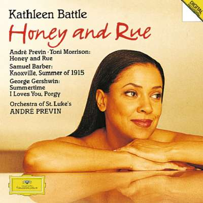 Previn: Honey And Rue - Barber: Knoxville - Gershwin: Porgy and Bess