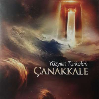 Yüzyılın Türküleri Çanakkale