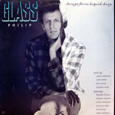 GLASS: SONGS FROM LIQUID DAYS