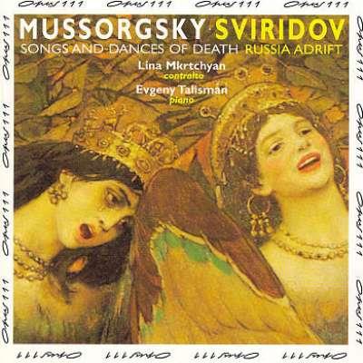 Mussorgsky: Songs and Dances of Death; Sviridov: Russia Adrift