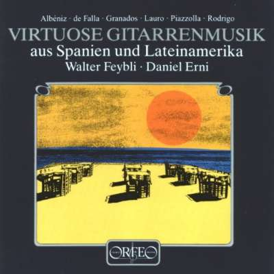 Virtuose Gitarrenmusik Aus Spanien Und Latein Amerika