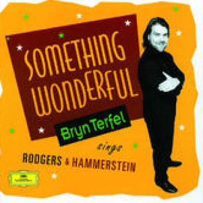 Something Wonderful: Bryn Terfel Sings Rodgers and Hammerstein