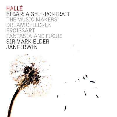 Elgar: A Self Portrait - The Music Makers, Dream Children, Froissart