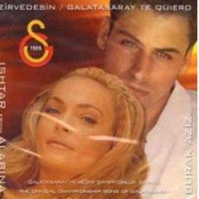 Zirvedesin / Galatasaray Te Quiero