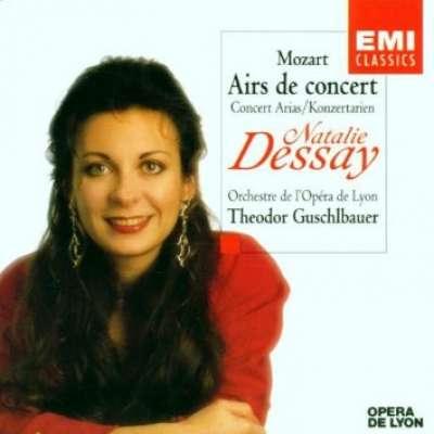 Recital : Natalie Dessay, Mozart, Airs De Concert